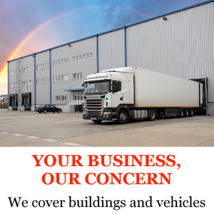 Your Business, Our Concern | We cover buildings and vehicles | Semi truck next to warehouse
