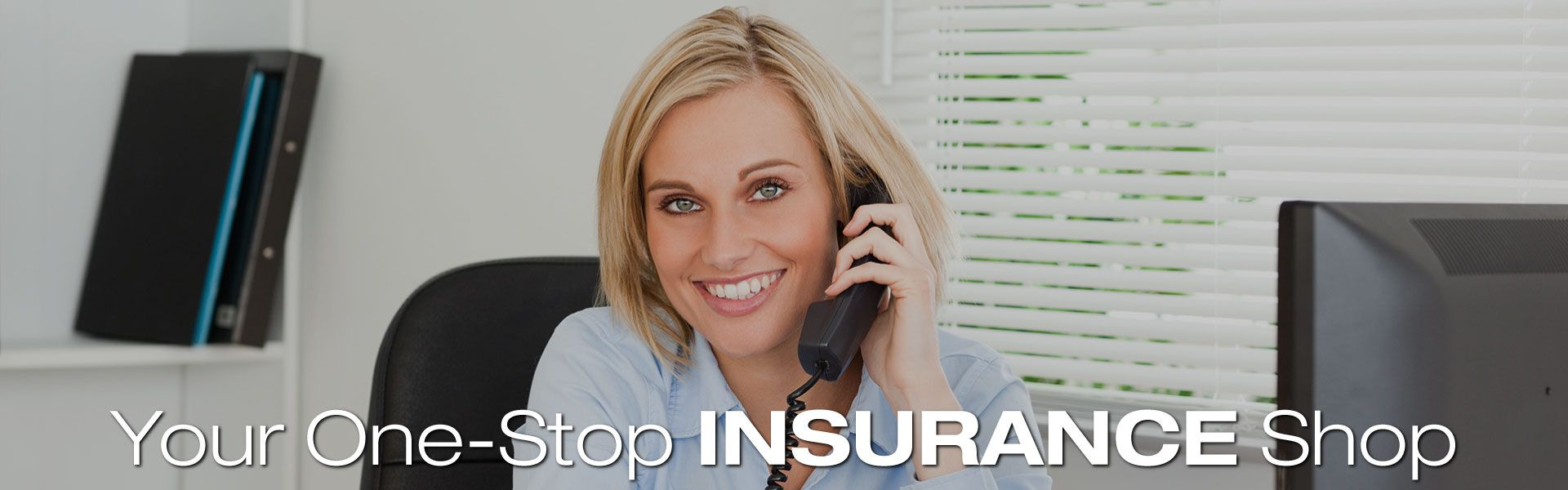 Your One-Stop Insurance Shop | Woman on the phone